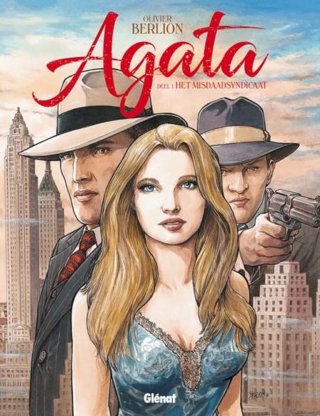Agata 1: Het misdaadsyndicaat