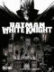 Batman: White Knight 2