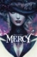 Mercy 1: The fair lady-the frost and the fiend