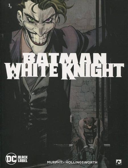 Batman: White Knight 3