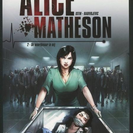 Alice Matheson 2: De moordenaar in mij