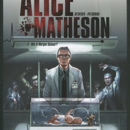 Alice Matheson 4: Wie is Morgan Skinner?