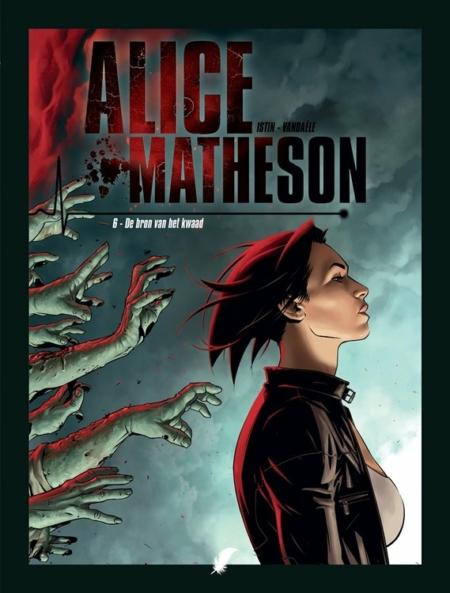 Alice Matheson 6: De bron van het kwaad