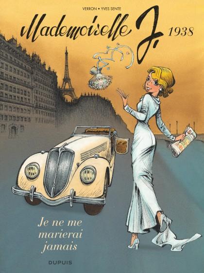 Mademoiselle J. 2 : Ik zal nooit trouwen
