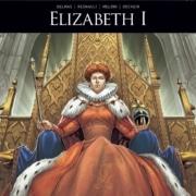 Zij schreven geschiedenis – Elizabeth I