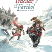 Zwerftochten in legendarische streken 1: Tracnar&Faribol.