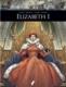 Zij schreven geschiedenis – Elisabeth I