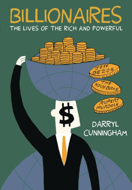 Billionaires : The lives of the rich and powerful