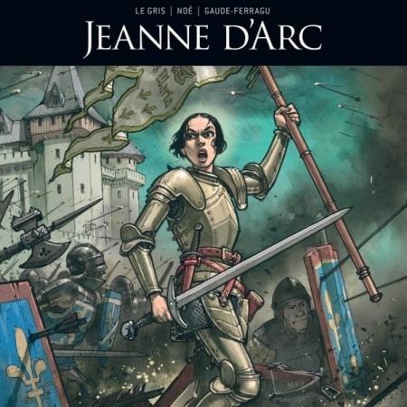 Zij schreven geschiedenis: Jeanne D'Arc