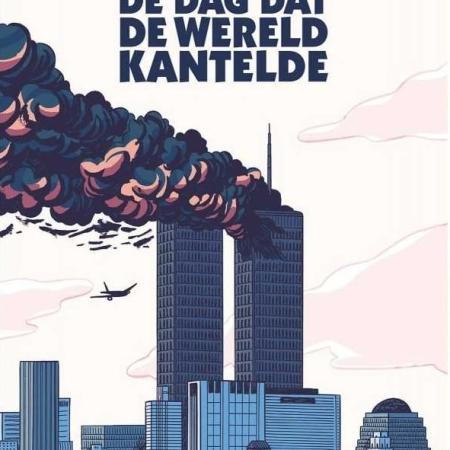 11 september 2001: De dag dat de wereld kantelde