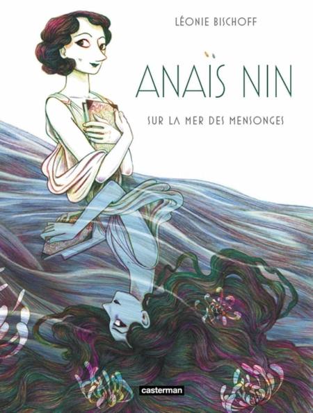 Anaïs Nin: Op een zee van leugens